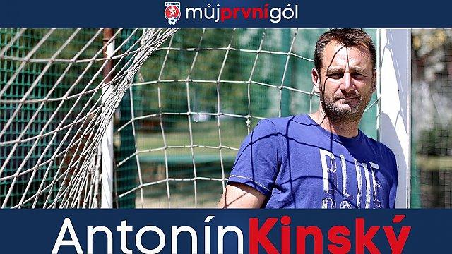 Můj první gól: Antonín Kinský