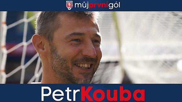 Můj první gól: Petr Kouba