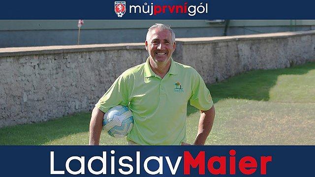 Můj první gól: Ladislav Maier